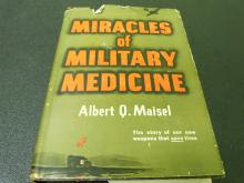 Miracles of Military Medicine The story of our new weapons that save lives vintage book