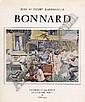 Bonnard Pierre 1867 - 1947 F Catalogue raisonn'. Jean und Henry Dauberville. Bonnard,  Catalogue raisonn' de l'oeuvre peint 1888-1905. Volume I. Paris, Editions Bernheim-Jeune, 1965.  Linen cover. 4>. Dust cover.  EUR E260-300.-