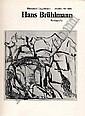 Bruhlmann Hans 1878 - 1911 CH Catalogue raisonn'. Hansjakob Diggelmann, Jeannot Simmen. Hans Bruhlmann Munich, Prestel-Verlag, 1985. Linen cover. 4>. Dust cover. With it: Lothar Kempter. Hans Bruhlmann, Leben Werk Welt. Munich, Prestel-Verlag, 1985.