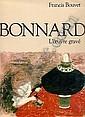Bonnard Pierre - Catalogue raisonné. Francis Bouvet. Bonnard, L'oeuvre gravé,
