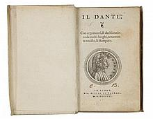 Alighieri Dante, Il dante, con argomenti, & dichiaratione de molti luoghi... In Lione: Per Giovan di Tournes, 1547.