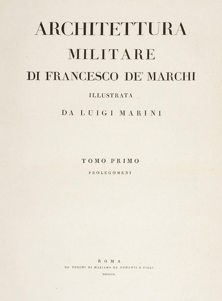 De Marchi Francesco - Architettura militare [...] illustrata da Luigi Marini. Tomo 1-[5].