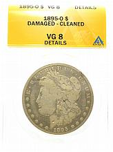 1895-O $1 Damaged-Cleaned VG8 Details ANACS Coin