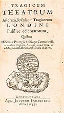 DU MOULIN, PETER. Tragicum theatrum actorum & casuum Tragicorum Londini... Amsterdam, 1649. First ed. w/8 color plates, one folding.