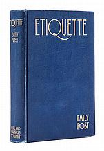 POST, EMILY. Etiquette. New York and London, 1922. First edition.