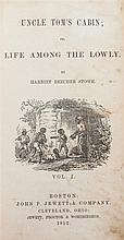 STOWE, HARRIET BEECHER. Uncle Tom's Cabin; or, Life Among the Lowly. Boston, 1852. 2 vols. First edition. Bound by Monastery Hill.