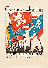 (WWI POSTERS, CZECH) PREISSIG, VOJTECH. Czechoslovaks! Join Our Free Colors! Circa 1917. Lithograph poster.
