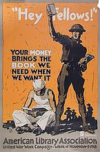 (WWI POSTERS, US). A group of three WWI propaganda posters. 1917 - 1918.