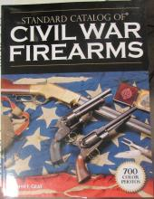 Standard Catalog of Civil War Firearms by Graf, NM