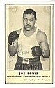LOUIS JOE: (1914-1981) American Boxer, World