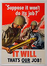 It Will / That's Our Job - Ordnance Department, US Army