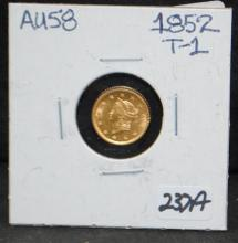 1852 $1 TYPE 1 LIBERTY GOLD COIN FROM SAFE DEPOSIT - SELLER GRADES AT AU58 (THE CURRENT COIN WORLD TRENDS LISTS AN AU58 AT $350.00)