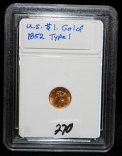 EARLY 1852 $1 TYPE 1 GOLD COIN FROM SAFE DEPOSIT