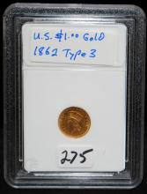 EARLY 1862 $1 TYPE 3 GOLD COIN FROM SAFE DEPOSIT