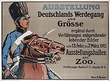 Becker, Peter A Deutschlands Werdegang und Grösse ergänzt durch Vorführungen entsprechender lebender Bilder. Farblithographie. 71 x 93 cm. Kunstdruckerei Kunstheim S. Malz, Berlin, 1915.