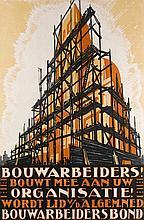 Hahn jr., Albert Bouwarbeiders! Bouwt mee uw Organisatie! Farblithographie. Amsterdam, Luii, o.J. (um 1920). Format 91,5 x 62 cm.