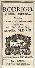 Agricoletti, Francesco Il Rodrigo, Istoria Iberica. Consecrata All'Illustrissimo Almoro Grimani. Mit Titelholzschn.-Vignette. Venedig, Fascina, 1648. 11 Bll., 374 S. 12°. Prgt. d. Zt.