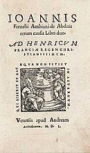 Fernel, Jean De abditis rerum causis libri duo. Mit Holzschn.-Druckermarke Venedig, A.Arrivabenus 1550. Mit Holzschn.-Druckerm. u. -Init. 20 nn., 8 num. Bl., S. 9-310 (recte 312). Spät. Pgt. m. hebräischer Hs. u. repar. Hinterdeckel unter