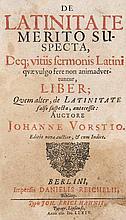 Vorst, Johannes  De Latinitate Merito Suspecta ... Mit Titelseite in Rot- und Schwarzdruck u. 1 Holzschnitt TVignette u. Holzschnitt Buchschmuck. Berlin, Reichelii, 1674. 4 Bll., 272 S., 4 Bl. Gr-8°. Prgt. d. Zt. (teils etwas fleckig und berieben).