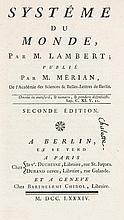 Lambert, Johann Heinrich Systême du monde par M. Lambert, publié par M. Mérian. Mit Holzschnittbuchschmuck. Berlin/Paris/Geneve, Chirol 1784. VIII 180 S. 8°. Ldr. d. Z. mit vergold. Rücken u. RTitel (berieben, bestoßen u. beschabt, mit kl.