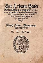 Bugenhagen, Johannes Der erbarn Stadt Braunschweig