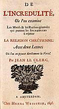 le Clerc, Jean De l'incredulité où l'on examine...