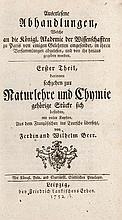 Beer, Ferdinand Wilhelm Auserlesene Abhandlungen, welche an die Königliche Akademie der Wissenschaften zu Paris von einigen Gelehrten eingesendet, in ihren Versammlungen abgelesen, und von ihr herausgegeben worden aus dem Französischen ins Teutsche