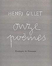 Gillet, Henri Onze Poemes. Mit einem Frontispiz von Pressmane. Bourges, Marcel Boin (1955). 20 S., 1 Bl. Lose Lagen in OUmschlag (minimal bestoßen).