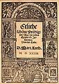 Luther, Martin Etliche schoene Predigten/ Aus der ersten Epistel S. Johannis Von der Liebe. Mit Holzschnitt Titel u. Holzschnitt Buchschmuck. O. O., o. Drucker, 1533. 18 nn. Bll. Mod. HPrgt. mit marmorierten Deckelbezug. (minimal berieben, leicht