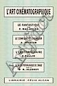L'ART CINEMATOGRAPHIQUE. Collectif (Editions