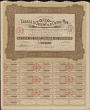 Societe Anonyme des TABACS dORIENT & dOUTRE MER / Action de CENT FRANCS au Porteur / No. 314,128 share, issued in Paris, 5.3.1928, complete with coupons numbered from 10 to 40. VF.