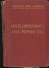 Guide to Greece, the Archipelago Constantinople the Coasts of Asia Minor Crete and Cyprus, MACMILLAN, London 1910