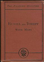 The Eastern Question / Russia and Turkey with Maps, James R. Osgood, Boston 1877. pp.81, 11x15cm. Russo-Turkish War. With 2 large folding maps.Original cloth,few tears in maps.