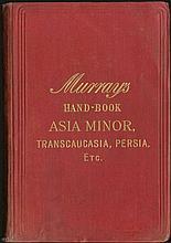 Handbook for Travellers in Asia Minor, Transcaucasia, Persia, etc., John MURRAY, London, 1895.