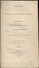 Travels in Greece, Palestine, Egypt and Barbary, During the years 1806 and 1807 by F.A. De Chateaubriand, translated by F. Shoberl, New York, Van Winkle & Wiley 1814.