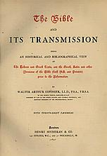 The Bible and its Transmission - London, 1897 - Numbered Copy
