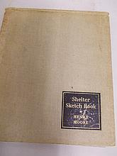 Henry Moore, one volume ' Shelter Sketch Book ', signed by the author and dated 1940
