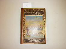 One volume ' Travels and Adventures in Egypt, Arabia and Persia ' by William Perry Fogg