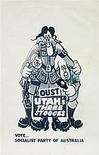 Political Poster (Australia) - Oust Utah's Three Stooges, Vote Socialist Party of Australia 69 x 43cm
