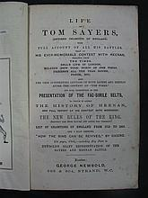 The Life of Tom Sayers (George Newbold 1860), the full account of his great battles.