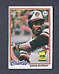 1978 Topps #36 Eddie Murray Rookie Card LOT OF 3!