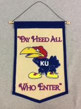 Felt Embroidered KU Jawhawk Banner - Pay Heed All Who Enter