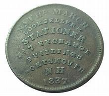 Hard Times Token, Nathl. March, NH, 1837