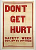 WWI Don't Get Hurt, Safety Week
