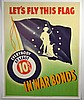 WWII Lets Fly This Flag in War Bonds