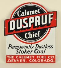 Calumet Chief Duspruf Coal Porcelain Sign