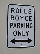 Rolls Royce Parking Notice Pressed Tin 18 Inches