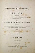 LEWIS SAMUAL,  A Topographical Dictionary of Ireland, with historical a