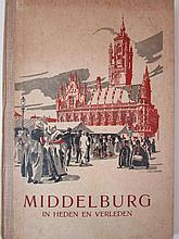 Boek: 'Middelburg in heden en verleden' een verzameling van verboden foto's uit de bezettingstijd door N.J.Karhof