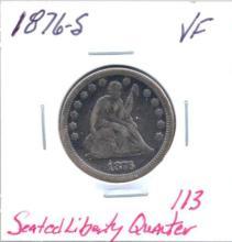 1876-S Seated Liberty Quarter Grade:  VF